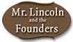 Lincoln and Founders